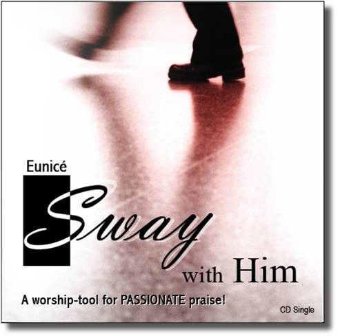 sway-with-him